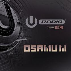 UMF Radio 492 - Osamu M