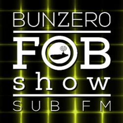 SUB FM - BunZer0 ft Mr Jo - 14 06 18