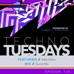 Techno Tuesdays 125 - Matt Dillon - Guest Mix