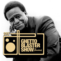 GHETTOBLASTERSHOW #297 (jun. 17/17)