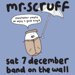 Mr Scruff DJ Mix from Band on the Wall, Manchester, Sat 7th December 2013