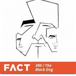 FACT mix 380 - The Black Dog (Apr '13)