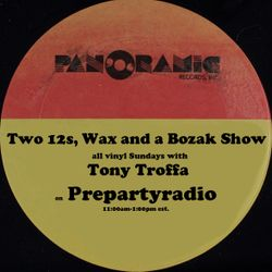 Two 12s, Wax and a Bozak with Tony Troffa 6-3-18 Edition