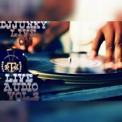 DJJUNKY LIVE ON RTMRADIO.NET LIVE AUDIO VOL.3 @RTMRADIO_NET