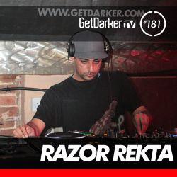 Razor Rekta - GetDarkerTV LIVE 181