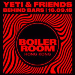 Boiler Room Hong Kong x YETI & Friends | Frankie Lam
