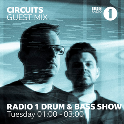 Circuits Guest Mix (Rene Lavice D&B Show BBC R1) - 31.07.18