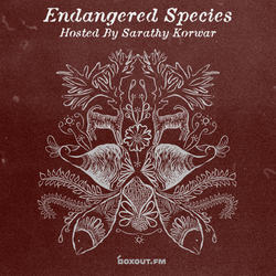 Endangered Species 013 - Sarathy Korwar [30-01-2019]