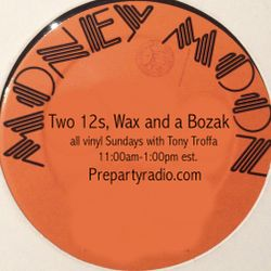 Two 12s Wax and a Bozak Show  3-26-17 Edition with Tony Troffa