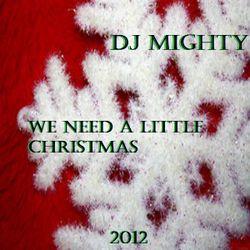 DJM - We Need A Little Christmas