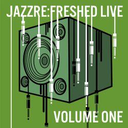 JAZZRE:FRESHED LIVE VOL ONE - SAMPLER