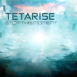 #363: Tetarise / Stop this moment