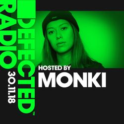 Defected Radio Show presented by Monki - 30.11.18