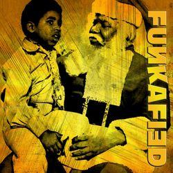 FUNKAFIED | Soul on Ice (More Funky Xmas)