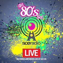 SCE Event Group RADIO Live - The 80s Set by Jeff Scott Gould 040120