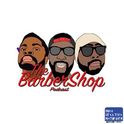 The Barbershop Podcast - Don't Let The Stank Out
