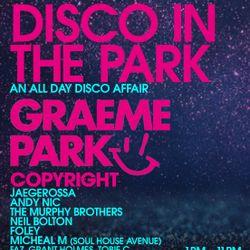 This Is Graeme Park: Edit presents Disco In The Park Chorley 23JUL21 Live DJ Set