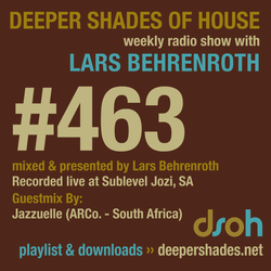 Deeper Shades Of House #463 w/ exclusive guest mix by Jazzuelle