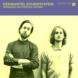 Podcast 395: Dekmantel Soundsystem - Dekmantel 2015 Festival Edition