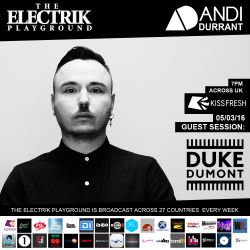 Electrik Playground 5/3/16 inc. Duke Dumont Guest Session