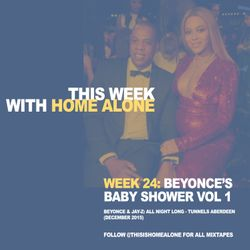 Week 24: Beyonce's Baby Shower - Jay and Bey: All Night Long (Live - December 2015 / part 1)