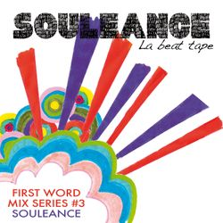 First Word Mix Series #3: Souleance