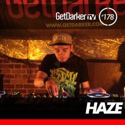 Haze - GetDarkerTV LIVE 178
