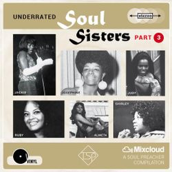 Underrated Soul Sisters, Part 3