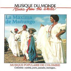 La Maxima de Manungo   Musique Populaire de Colombie