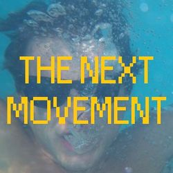 The Next Movement 01 (6/28/2016)