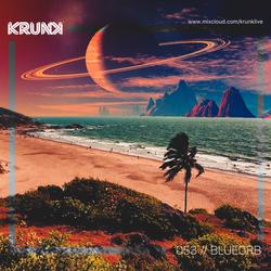 KRUNK Guest Mix 053 :: blueOrb