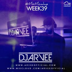 #MixMondays 29/9/14 (WEEK39) *HOUSE 5* @DJARVEE