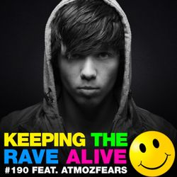 Keeping The Rave Alive Episode 190 featuring Atmozfears