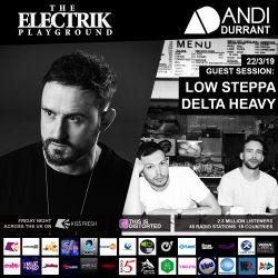 Electrik Playground 22/3/19 inc. Low Steppa & Delta Heavy Guest Mixes