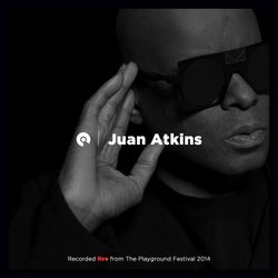 Juan Atkins - DJ set @ The Playground Presents...(2015)