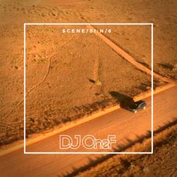 @DJOneF Scene /siːn/6 [UK House/Remixes]