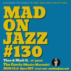 MADONJAZZ #130 w/ guest Tim Garcia
