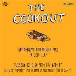 The Cookout 178: AMFAMFAMF Friendship Mix ft. Golfclap