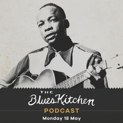 THE BLUES KITCHEN: 18 May 2020