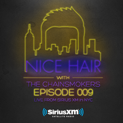 Nice Hair with The Chainsmokers 009