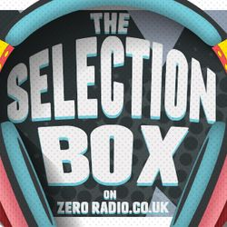 The Selection Box with Phil Alsford on Zero Radio - Tuesday 11th October 2016
