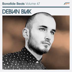 Debian Blak x Bonafide Beats #47