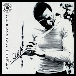 Soul Cool Records/ Pedro Galiano - Changing Times
