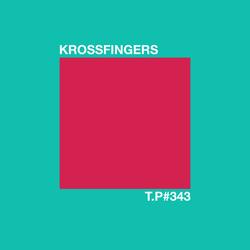 Test Pressing 343 / Krossfingers