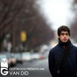 Gottwood Presents 044 - Van Did