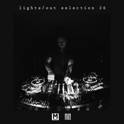 Magnetic Podcast - LIGHTS/OUT SELECTION 26 with Kane Michael