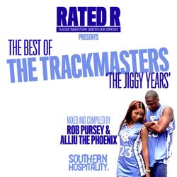 Best Of The Trackmasters - The Jiggy Years! - Mixed by Rob Pursey & Alliu The Phoenix