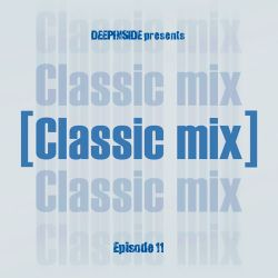 CLASSIC MIX Episode 11