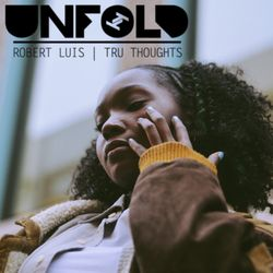 Tru Thoughts Presents Unfold 22.09.17 with Lu, Portishead, KXNGS