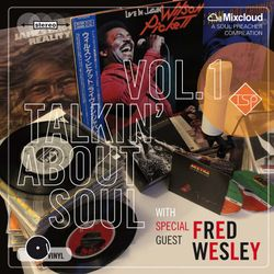 Talkin' About Soul with special guest FRED WESLEY!